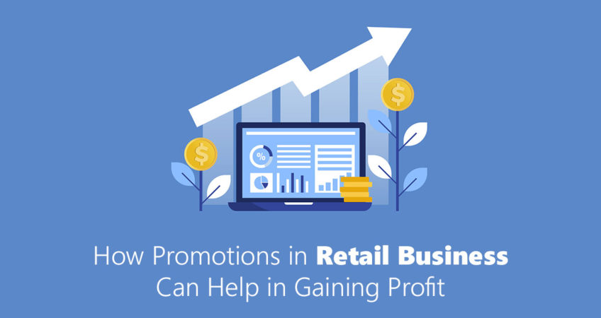 How Promotions in Retail Business Can Help in Gaining Profit